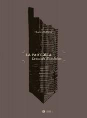 Couv-livres-h470px-PART-DIEU_01